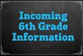 Incoming 6th grade info