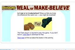 Dinosaurs: Real or Make Believe?